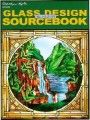 GLASS DESIGN SOURCEBOOK - BILL HILMAN