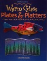 WARM GLASS PLATES & PLATTERS