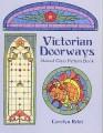 VICTORIAN DOORWAYS-CAROLYN RELEI