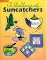 GALLERY OF SUNCATCHERS