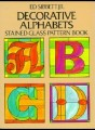 DECORATIVE ALPHABETS - ED SIBBET