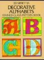 DECORATIVE ALPHABETS - ED SIBBET