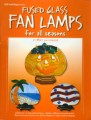 FUSED GLASS FAN LAMPS - SEASONS